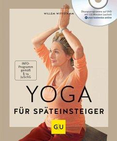 Yoga für Späteinsteiger (mit DVD) - Wittstamm, Willem