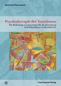 Psychotherapie der Emotionen - Plassmann, Reinhard