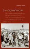 Das »System Sauckel«