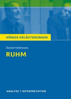 Ruhm von Daniel Kehlmann. - Kehlmann, Daniel