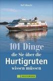 101 Dinge, die Sie über die Hurtigruten wissen müssen