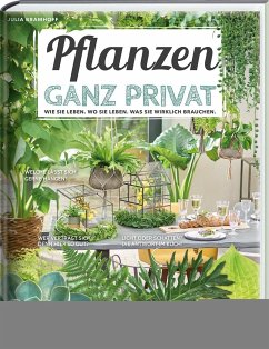 Pflanzen ganz privat - Bramhoff, Julia