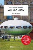 München / 500 Hidden Secrets Bd.9