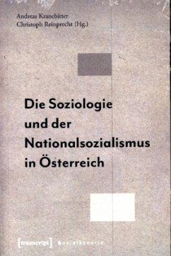 Die Soziologie und der Nationalsozialismus in Österreich