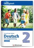 Anschluss finden / Deutsch 2 - Das Übungsheft - Grundlagentraining: Leseheft