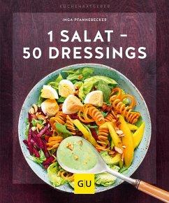 1 Salat - 50 Dressings - Pfannebecker, Inga