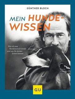 Mein Hundewissen - Bloch, Günther