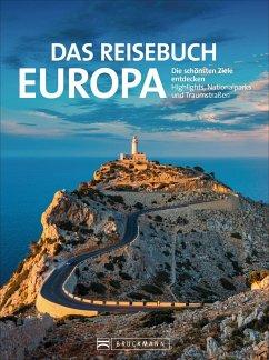Das Reisebuch Europa - Neumann-Adrian, Michael;Pinck, Axel;Müssig, Jochen