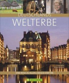 Deutschlands Welterbe - Wrba, Ernst; Mentzel, Britta