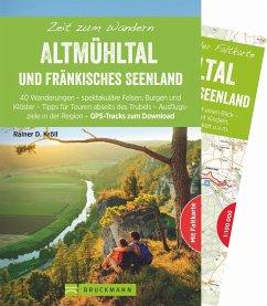 Zeit zum Wandern Altmühltal und Fränkisches Seenland - Kröll, Rainer D.
