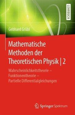 Mathematische Methoden der Theoretischen Physik   2