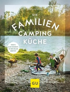 Die Familien-Campingküche - Stötzel, Sonja