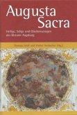 Augusta Sacra - Heilige, Selige und Glaubenszeugen des Bistums Augsburg