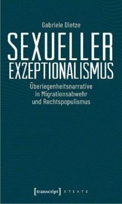 Sexueller Exzeptionalismus - Dietze, Gabriele