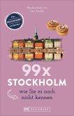 99 x Stockholm wie Sie es noch nicht kennen
