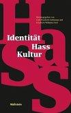 Identität - Hass - Kultur