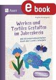 Werken und Textiles Gestalten im Jahreskreis (eBook, PDF)
