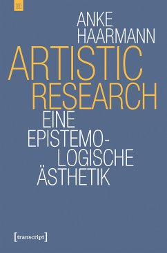 Artistic Research (eBook, PDF) - Haarmann, Anke