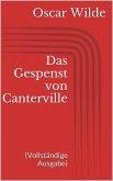 Das Gespenst von Canterville (Vollständige Ausgabe) (eBook, ePUB)