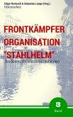 """Frontkämpfer Organisation """"Stahlhelm"""" - Band 3 (eBook, ePUB)"""