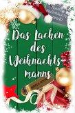 Das Lachen des Weihnachtsmanns (eBook, ePUB)