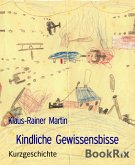 Kindliche Gewissensbisse (eBook, ePUB)