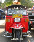 Tuk Tuk, Sir ? (eBook, ePUB)