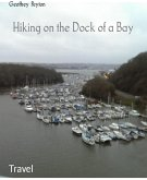 Hiking on the Dock of a Bay (eBook, ePUB)