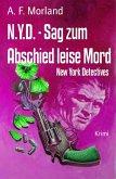 N.Y.D. - Sag zum Abschied leise Mord (eBook, ePUB)