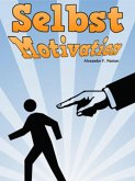 Selbstmotivation (eBook, ePUB)