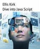 Dive into Java Script (eBook, ePUB)