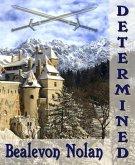 Determined (eBook, ePUB)