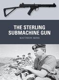 The Sterling Submachine Gun (eBook, PDF)