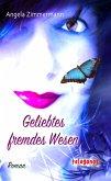 Geliebtes fremdes Wesen (eBook, ePUB)