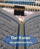 Der Koran - Das gefährliche Buch (eBook, ePUB)