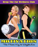 MOTIVATION: The Power Key to Weight Loss (eBook, ePUB)