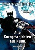 Doppelmond - Alle Kurzgeschichten aus Nuun (eBook, ePUB)