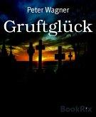 Gruftglück (eBook, ePUB)
