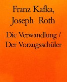 Die Verwandlung / Der Vorzugsschüler (eBook, ePUB)