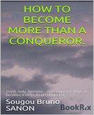 How to become more than a conqueror (eBook, ePUB)
