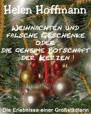 Weihnachten und falsche Geschenke oder die geheime Botschaft der Kerzen (eBook, ePUB)