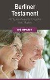 Berliner Testament: Richtig vererben unter Ehegatten (inkl. Muster) (eBook, ePUB)