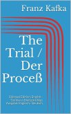 The Trial / Der Proceß (eBook, ePUB)