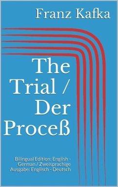 The Trial / Der Proceß (eBook, ePUB) - Kafka, Franz