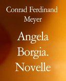 Angela Borgia. Novelle (eBook, ePUB)