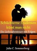 Schüchterne Studenten küsst man nicht (eBook, ePUB)
