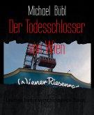 Der Todesschlosser von Wien (eBook, ePUB)
