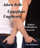 Ungebeten + Ungeplant (eBook, ePUB)