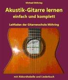 Akustik-Gitarre lernen - komplett und einfach (eBook, ePUB)