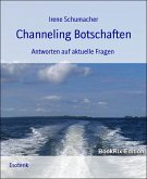 Channeling Botschaften (eBook, ePUB)